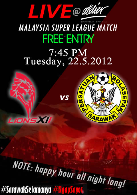 Atelier showing Lions XII vs Sarawak live tonight!