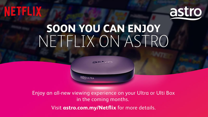 Astro and Netflix in Malaysia